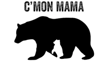C'MON MAMA