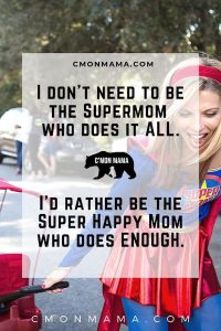 supermom superhappy mom mom burnout