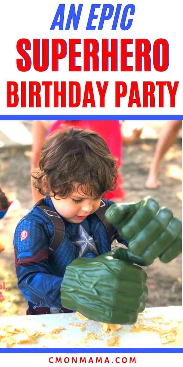 An Epic Superhero Birthday Party
