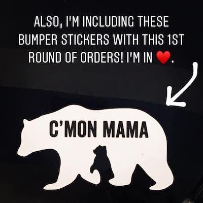 C'MON MAMA Mama Bear Bumper Sticker